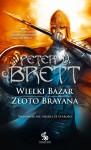 Wielki Bazar, Złoto Brayana - Peter V. Brett