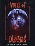 A World of Darkness, second edition