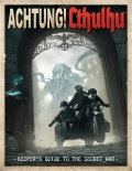 Achtung! Cthulhu - Keeper's Guide to the Secret War
