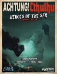 Achtung! Cthulhu - Zero Point Part 2 - Heroes of the Sea - For Call of Cthulhu