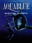 Aquablue #2: Błękitna planeta