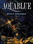 Aquablue #7: Biała Gwiazda, część 1