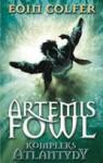 Artemis Fowl. Kompleks Atlantydy - Eoin Colfer