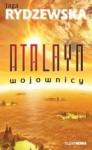 Atalaya. Wojownicy - Jaga Rydzewska