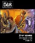 BLER – Żywy komiks w Jazz Centrum
