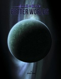Better Worlds - dodatek do Cold and Dark