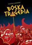 Boska-Tragedia-n27066.jpg