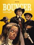 Bouncer (wyd. zbiorcze): Przeklęte złoto. Smoczy grzbiet