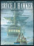 Bruce J. Hawker: wydanie zbiorcze #2