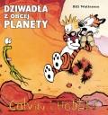 Calvin i Hobbes #04: Dziwadła z obcej planety (wyd. II)