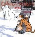 Calvin i Hobbes #07: Atak obłąkanych, zmutowanych śnieżnych potworów zabójców (wyd. II)