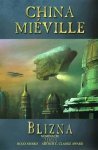 China Mieville – Blizna