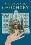 Chochoły - Wit Szostak