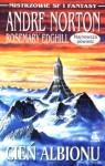 Cień Albionu - Andre Norton, Rosemary Edghill