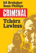 Criminal #1: Tchórz/Lawless