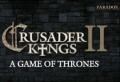 Crusader Kings II – A Game of Thrones