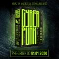 Cyberpunk w wydaniu Ziemiańskiego wiosną
