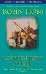 Czarodziejski statek. Część 2 - Robin Hobb
