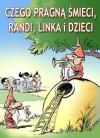 Czego-pragna-smieci-Randi-Linka-i-dzieci