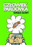 Człowiek Paroovka #3: Gorące głowy