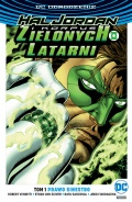 DC Odrodzenie. Hal Jordan i Korpus Zielonych Latarni (wydanie zbiorcze) #1: Prawo Sinestro