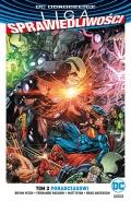DC Odrodzenie. Liga Sprawiedliwości (wyd. zbiorcze) #3: Ponadczasowi