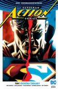 DC Odrodzenie. Superman. Action Comics (wyd. zbiorcze) #1: Ścieżka zagłady