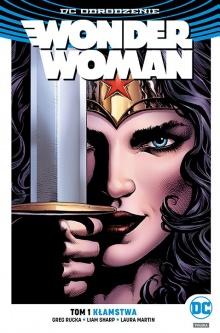 DC Odrodzenie. Wonder Woman #1: Kłamstwa