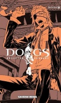 DOGS #4: Bullets and Carnage