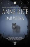 Dar wilka – Anne Rice