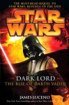 Dark Lord. The Rise of Darth Vader