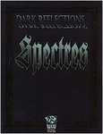 Dark Reflections: Spectres