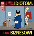 Dilbert-07-Jestem-przeciw-idiotom-a-nie-