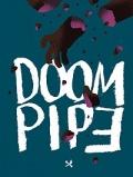 Doom Pipe #2