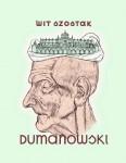 Dumanowski - Wit Szostak