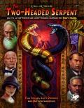 Dwugłowy wąż - nowa kampania do Zewu Cthulhu