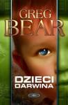 Dzieci Darwina - Greg Bear