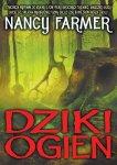 Dziki ogień - Nancy Farmer