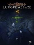 Europe Ablaze coraz bliżej