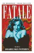 Fatale #2: Diabelski interes