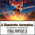 Final Fantasy XI: Shantotto Ascension - The Legend Torn, Her Empire Born