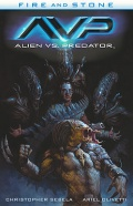 Fire and Stone #3: Alien vs. Predator