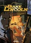 Frank Lincoln #1: Prawo dalekiej północy