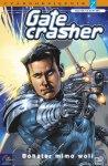 Gatecrasher #2: Bohater mimo woli