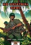 Graphic History #07: Do ostatniej krwi. Bitwa o Guadalcanal