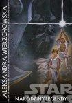 Gwiezdne wojny – Narodziny legendy #4