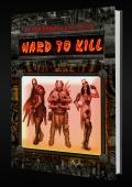 Hard to Kill dostępne