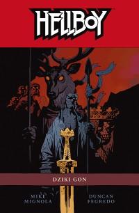 Hellboy #11: Dziki gon