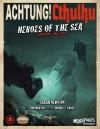 Heroes of the Sea na Savage Worlds