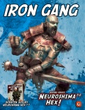 Iron Gang: Nowa armia do Neuroshimy HEX! 3.0